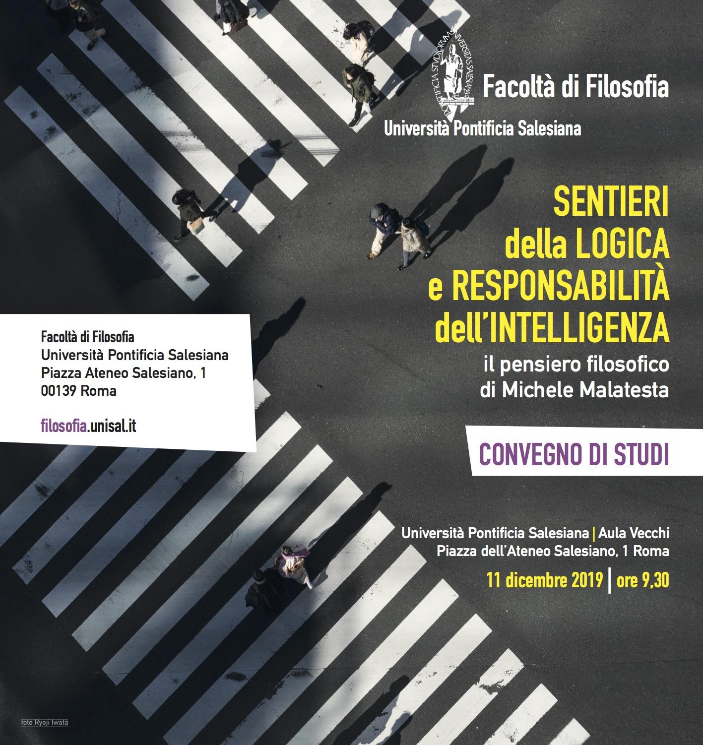 Convegno -  Sentieri della logica e responsabilità dell'intelligenza @ Aula Vecchi dell'Università Pontificia Salesiana
